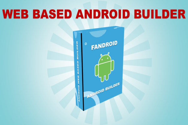 Fandroid - Android Dan IOS Apps Builder